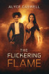 The Flickering Flame by Alyce Caswell