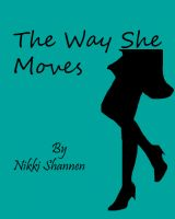 Nikki Shannen - The Way She Moves