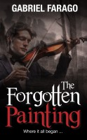 The Forgotten Painting: A Gripping Historical Mystery Thriller
