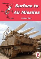 Andrew May - Surface-to-Air Missiles - Part of the Weapons of War Series