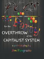 Jim Pangrazio - POCS - Party for the Overthrow of the Capitalist System