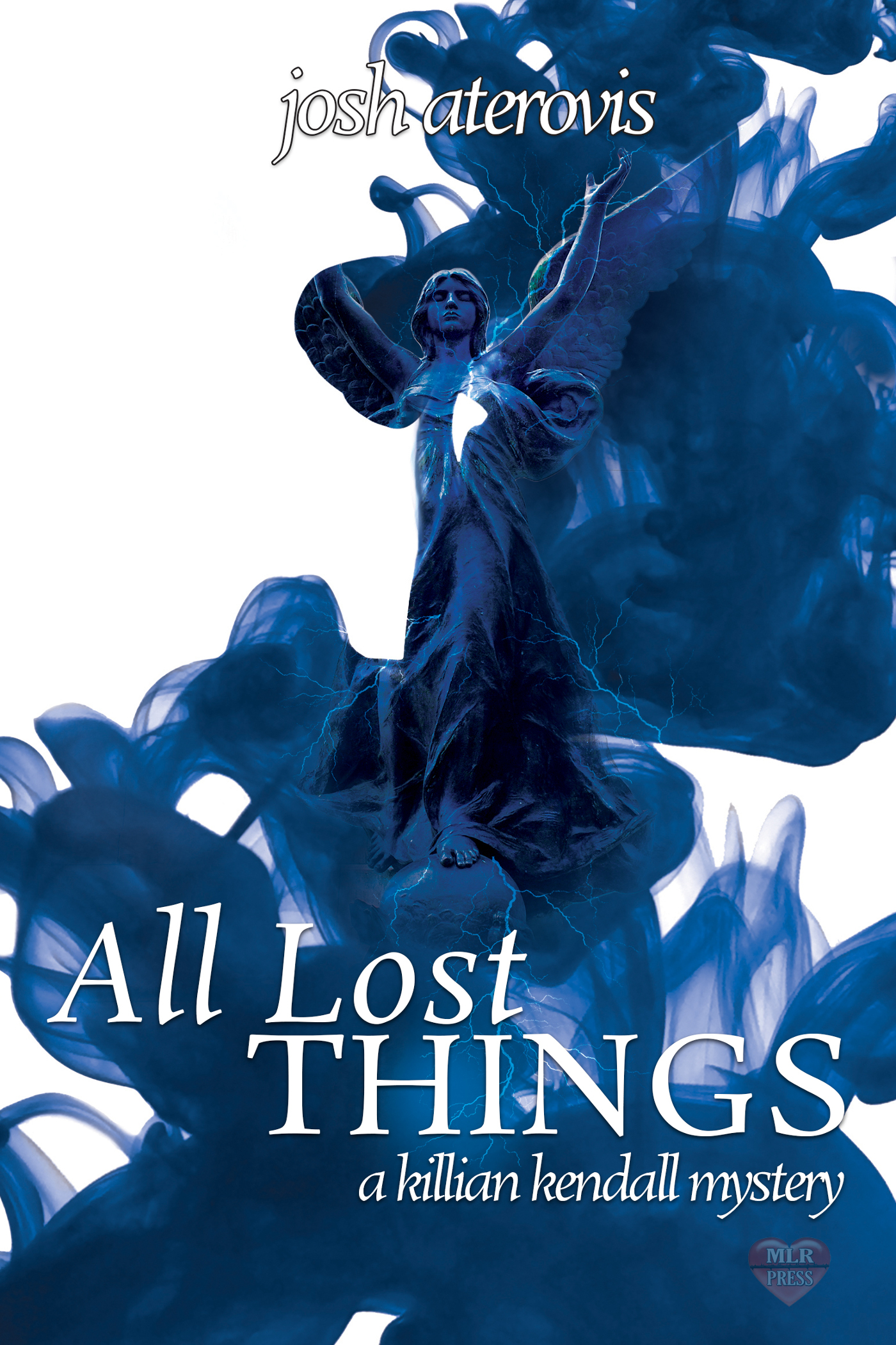 Smashwords All Lost Things A Book By Josh Aterovis