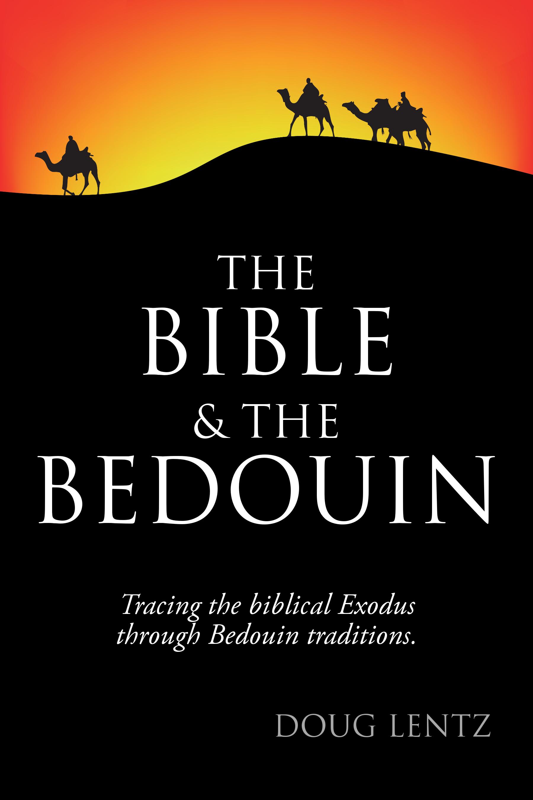 Smashwords The Bible And The Bedouin A Book By Douglas Lentz