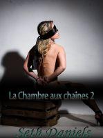 Seth Daniels - La Chambre aux chaînes 2: un fantasme érotique BDSM