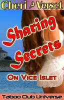 Cheri Verset - Sharing Secrets On Vice Islet - Taboo Club Universe (brother sister incest family sex)