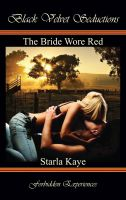 Starla Kaye - The Bride Wore Red