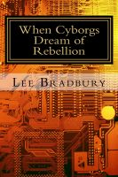 Cover for 'When Cyborgs Dream of Rebellion'